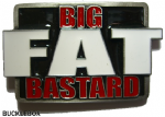 BIG FAT BASTARD BELT BUCKLE + display stand